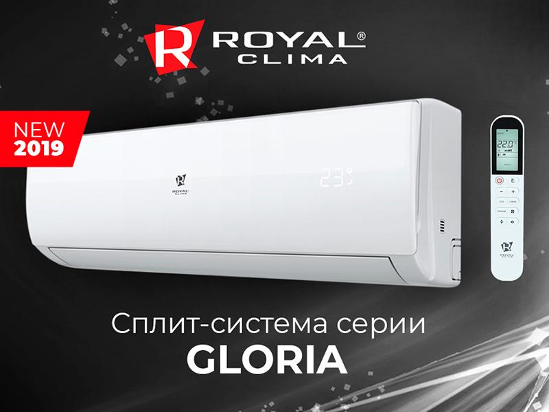 Обзор новинки 2019 года — кондиционера ROYAL Clima GLORIA